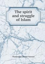 The spirit and struggle of Islam