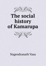 The social history of Kamarupa