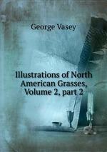 Illustrations of North American Grasses, Volume 2,part 2