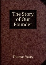 The Story of Our Founder