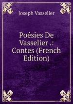 Posies De Vasselier .: Contes (French Edition)