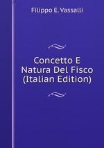 Concetto E Natura Del Fisco (Italian Edition)
