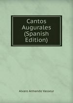 Cantos Augurales (Spanish Edition)