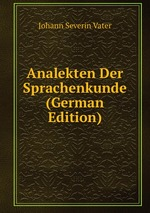 Analekten Der Sprachenkunde (German Edition)