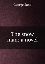 The snow man: a novel