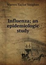 Influenza; an epidemiologic study