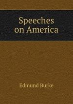 Speeches on America
