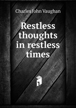 Restless thoughts in restless times