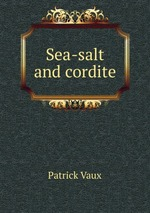 Sea-salt and cordite