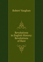 Revolutions in English History: Revolutions of Race