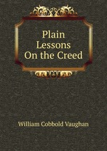 Plain Lessons On the Creed