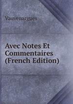 Avec Notes Et Commentaires (French Edition)