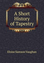 A Short History of Tapestry