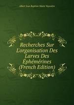 Recherches Sur L`organisation Des Larves Des phmrines (French Edition)
