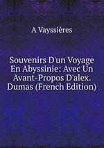 Souvenirs D`un Voyage En Abyssinie: Avec Un Avant-Propos D`alex. Dumas (French Edition)