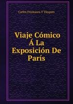 Viaje Cmico La Exposicin De Pars