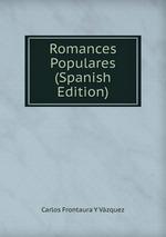Romances Populares (Spanish Edition)