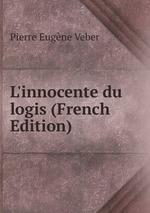L`innocente du logis (French Edition)