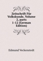 Zeitschrift Fr Volkskunde, Volume 2, parts 1-12 (German Edition)