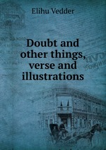 Doubt and other things, verse and illustrations