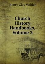 Church History Handbooks, Volume 3