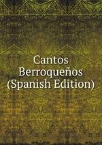 Cantos Berroqueos (Spanish Edition)