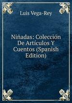 Niadas: Coleccin De Artculos Y Cuentos (Spanish Edition)
