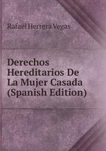 Derechos Hereditarios De La Mujer Casada (Spanish Edition)