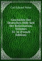 Geschichte Der Deutschen Hfe Seit Der Reformation, Volumes 35-36 (French Edition)