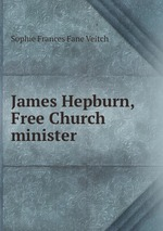 James Hepburn, Free Church minister