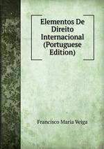 Elementos De Direito Internacional (Portuguese Edition)