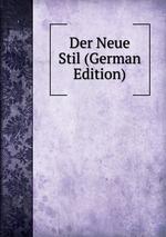 Der Neue Stil (German Edition)