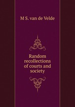 Random recollections of courts and society