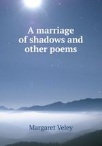A marriage of shadows and other poems
