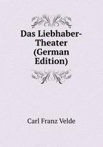 Das Liebhaber-Theater (German Edition)