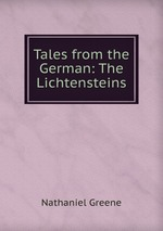 Tales from the German: The Lichtensteins