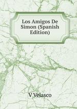 Los Amigos De Simon (Spanish Edition)