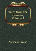 Tales from the German, Volume 1