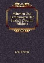 Mrchen Und Erzhlungen Der Suaheli (Swahili Edition)