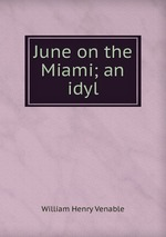 June on the Miami; an idyl