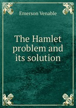 The Hamlet problem and its solution
