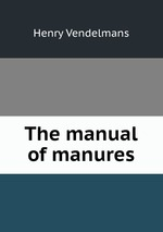 The manual of manures