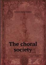 The choral society