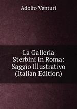 La Galleria Sterbini in Roma: Saggio Illustrativo (Italian Edition)