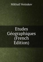 Etudes Gographiques (French Edition)