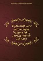 Tijdschrift voor entomologie Volume 96.d. (1953) (Dutch Edition)