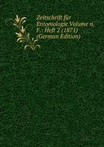 Zeitschrift fr Entomologie Volume n.F.: Heft 2 (1871) (German Edition)