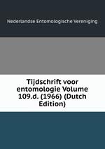 Tijdschrift voor entomologie Volume 109.d. (1966) (Dutch Edition)
