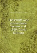 Tijdschrift voor entomologie Volume 4. d. 1860 (Dutch Edition)