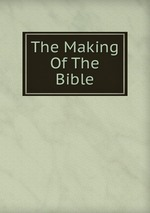 The Making Of The Bible